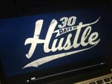 30 Days of Hustle