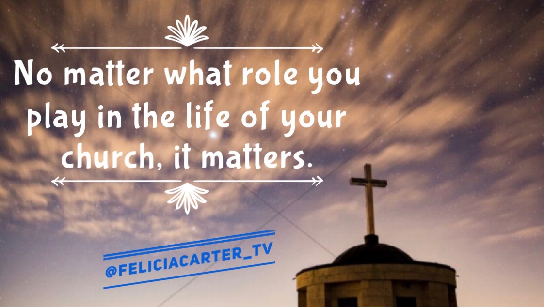 No matter what role you play in the life of your church, it matters.